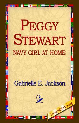 Peggy Stewart: Navy Girl at Home (Hardback)