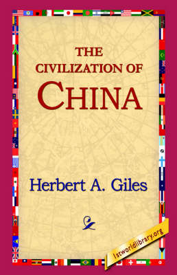 The Civilization of China (Hardback)