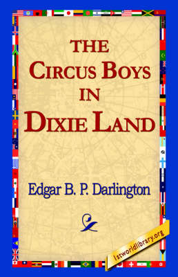 The Circus Boys in Dixie Land (Paperback)