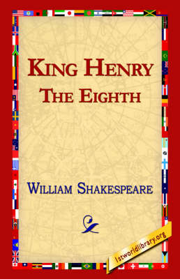 King Henry the Eighth (Hardback)