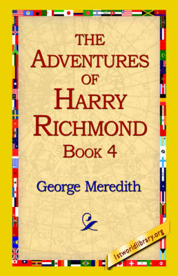 The Adventures of Harry Richmond, Book 4 (Hardback)