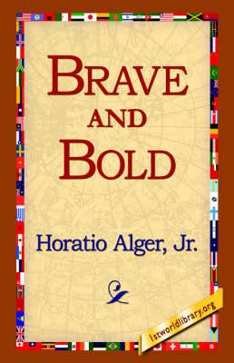 Brave and Bold (Hardback)