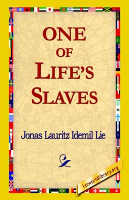 One of Life's Slaves (Hardback)