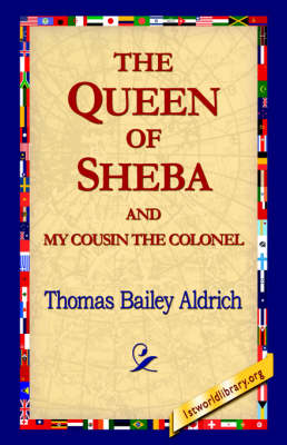 The Queen of Sheba & My Cousin the Colonel (Hardback)