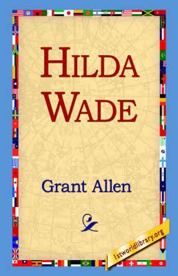 Hilda Wade (Paperback)