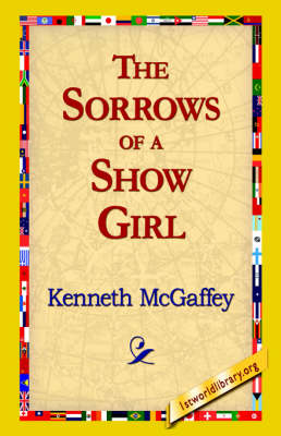 The Sorrows of a Show Girl (Paperback)