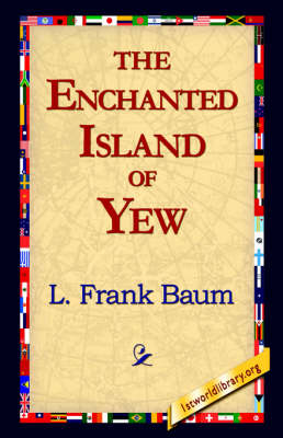 The Enchanted Island of Yew (Paperback)