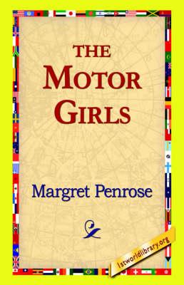 The Motor Girls (Paperback)