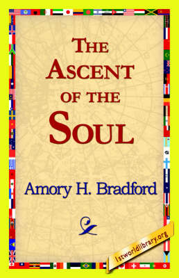 The Ascent of the Soul (Hardback)