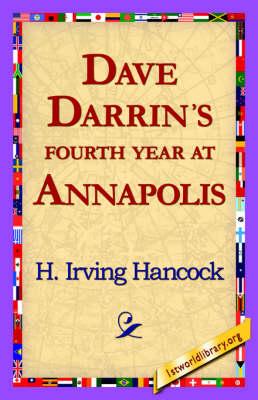 Dave Darrin's Fourth Year at Annapolis (Hardback)