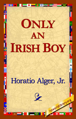 Only an Irish Boy (Hardback)