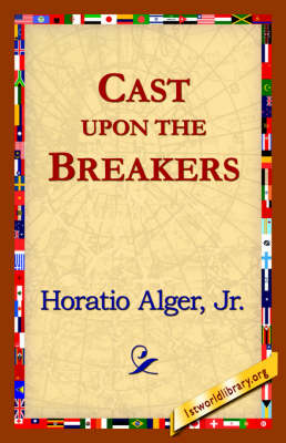 Cast Upon the Breakers (Hardback)