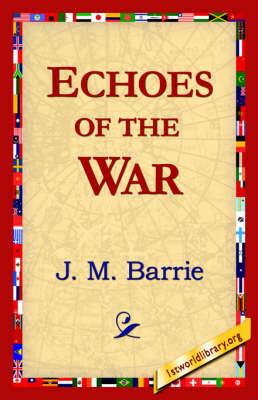 Echoes of the War (Hardback)