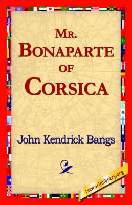 Mr. Bonaparte of Corsica (Hardback)
