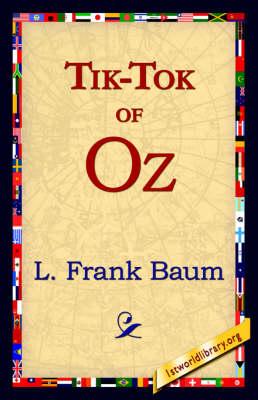 Tik-Tok of Oz (Paperback)