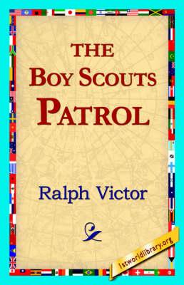 The Boy Scouts Patrol (Paperback)
