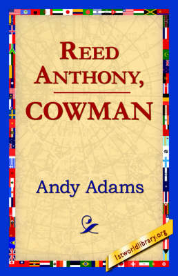 Reed Anthony, Cowman (Hardback)