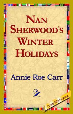 Nan Sherwood's Winter Holidays (Hardback)