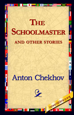 The Schoolmaster and Other Stories (Hardback)