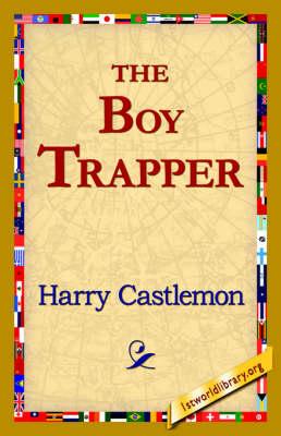 The Boy Trapper (Hardback)