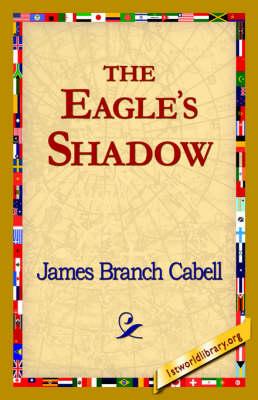 The Eagle's Shadow (Hardback)