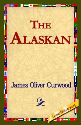 The Alaskan (Hardback)