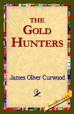 The Gold Hunters (Hardback)