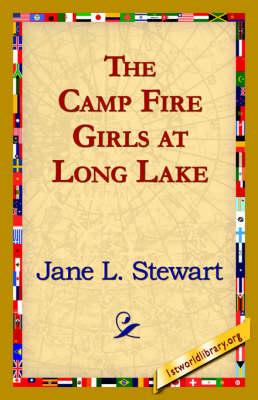 The Camp Fire Girls at Long Lake (Hardback)