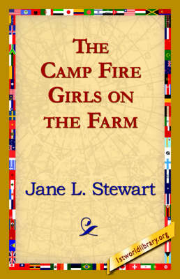 The Camp Fire Girls on the Farm (Hardback)