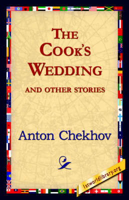 The Cook's Wedding and Other Stories - 1st World Library Classics (Hardback)