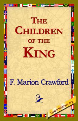 The Children of the King (Hardback)