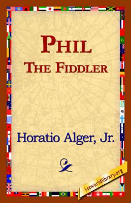 Phil the Fiddler (Hardback)