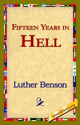 Fifteen Years in Hell (Hardback)