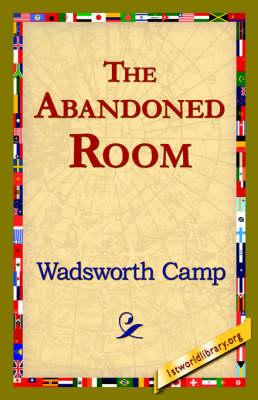 The Abandoned Room (Hardback)