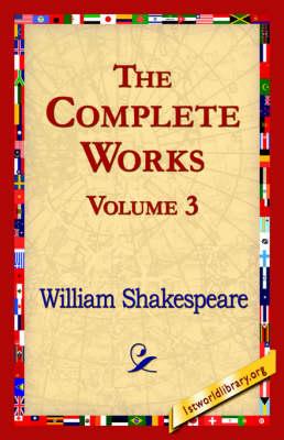 The Complete Works Volume 3 (Hardback)