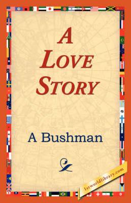 A Love Story (Hardback)