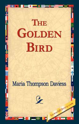 The Golden Bird (Hardback)