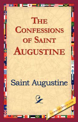 The Confessions of Saint Augustine (Hardback)