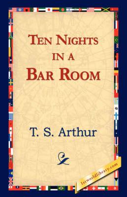 Ten Nights in a Bar Room (Hardback)