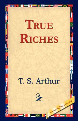 True Riches (Hardback)