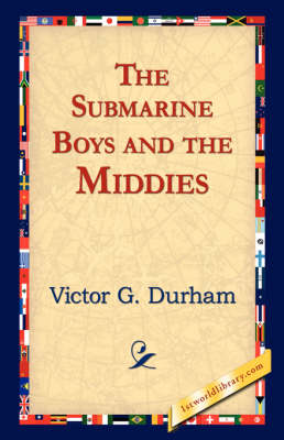 The Submarine Boys and the Middies (Hardback)