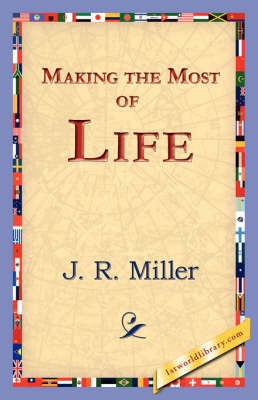 Making the Most of Life (Hardback)