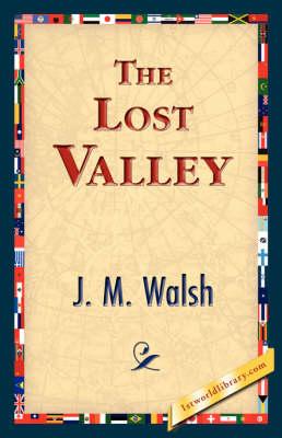 The Lost Valley (Hardback)