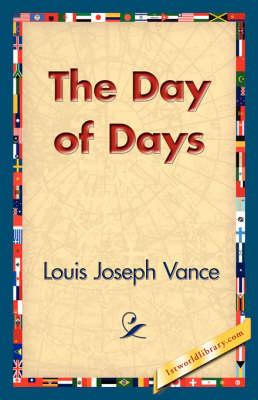 The Day of Days (Hardback)