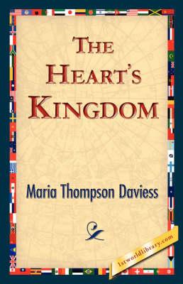 The Heart's Kingdom (Hardback)