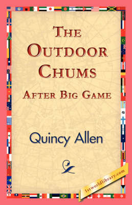The Outdoor Chums After Big Game (Hardback)
