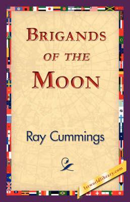 Brigands of the Moon (Hardback)
