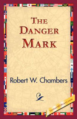 The Danger Mark (Hardback)