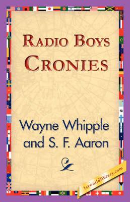 Radio Boys Cronies (Hardback)