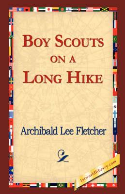 Boy Scouts on a Long Hike (Paperback)